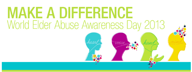 "Image says, ""Make a Difference World Elder Abuse Awareness Day 2013"